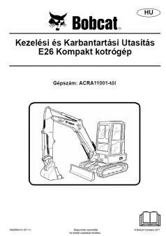 BOBCAT E26 Tier 4 kezelési útmutató