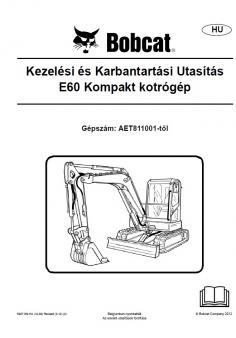 BOBCAT E60 Tier 4 kezelési útmutató