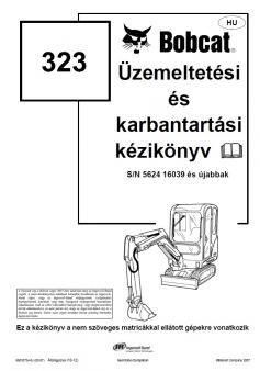 BOBCAT 323 Tier 3 kezelési útmutató