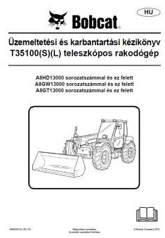 BOBCAT T 35100 L TIER 3 kezelési útmutató