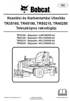 BOBCAT TR 35160 kezelési útmutató
