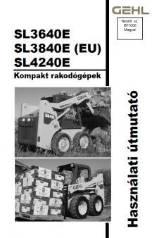 GEHL SL 3840 E kezelési útmutató