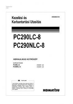 KOMATSU PC 290 LC-8  Tier 3 kezelési útmutató